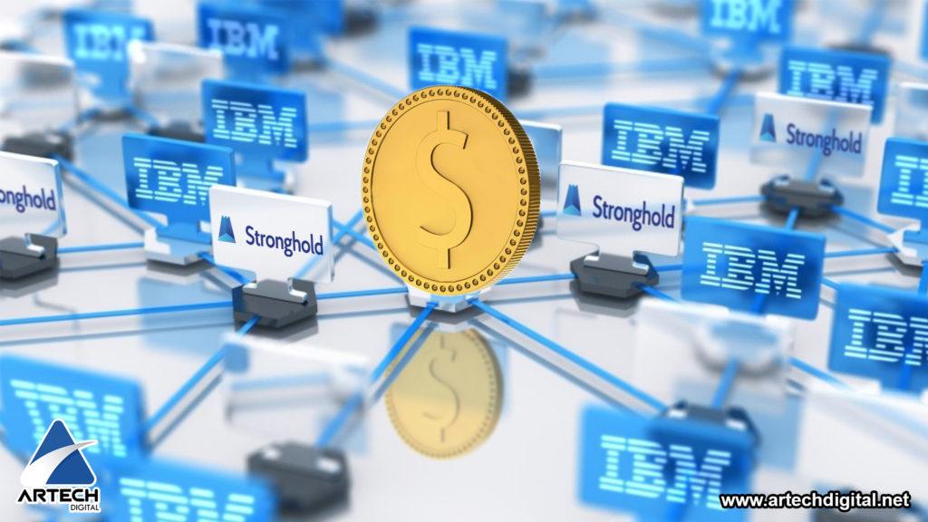 artech digital - IBM soportará una criptomoneda en alianza con Stronghold de EEU