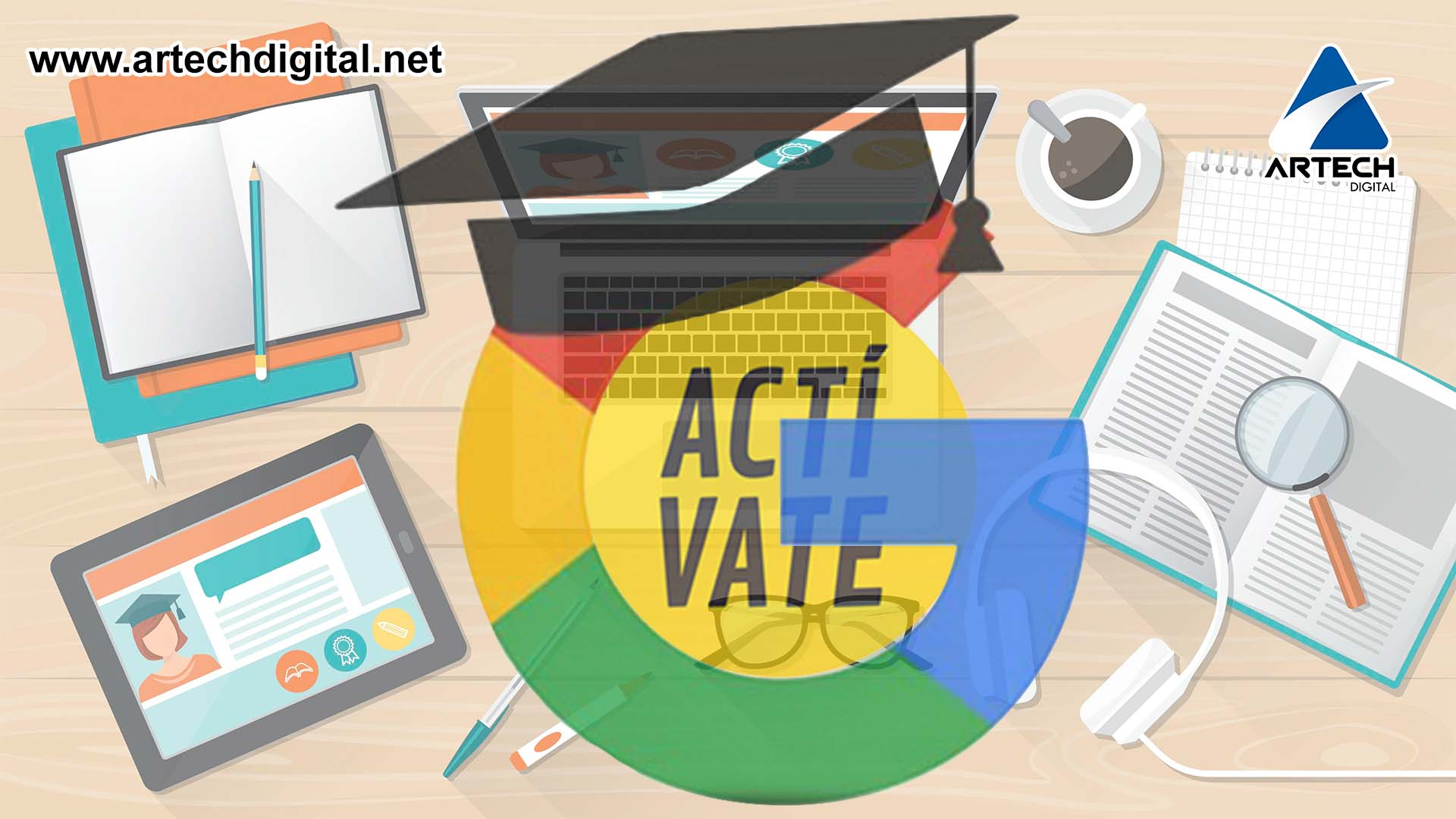 Google Actívate - Artech Digital