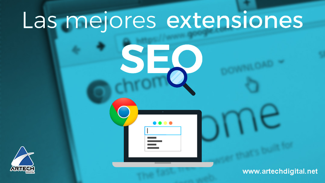 Extensiones De Chrome - Artech Digital