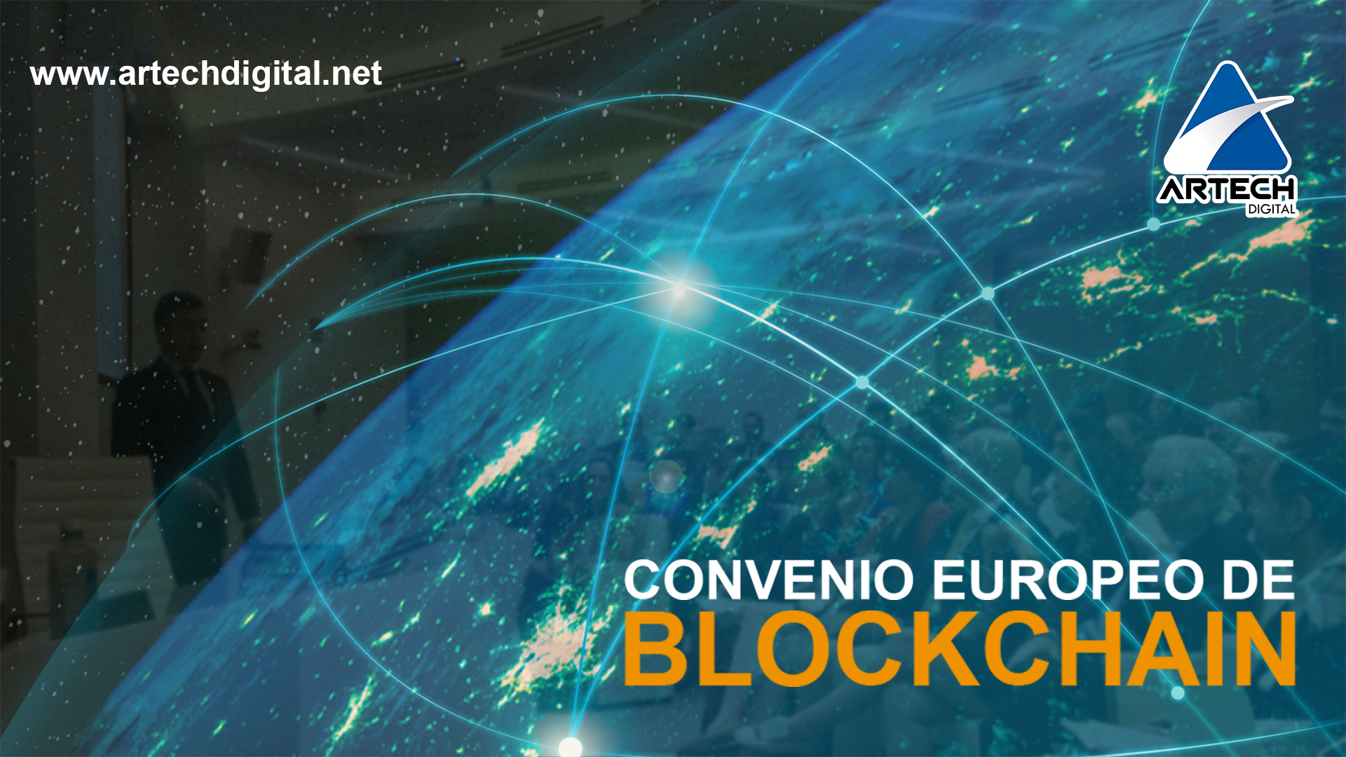 Convenio europeo de Blockchain - Artech Digital