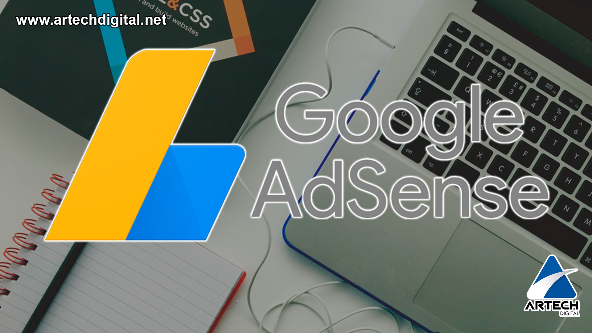 Google AdSense: The best tool to monetize your website
